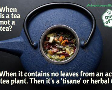 When is a Tea Not a Tea?